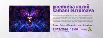 Premiéra filmů – Šamani Putumaya 1. a 2. díl flyer