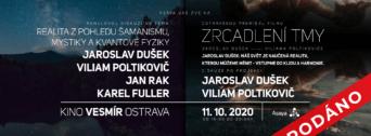 Realita z pohledu Jaroslava Duška a hostů + film: Zrcadlení tmy flyer